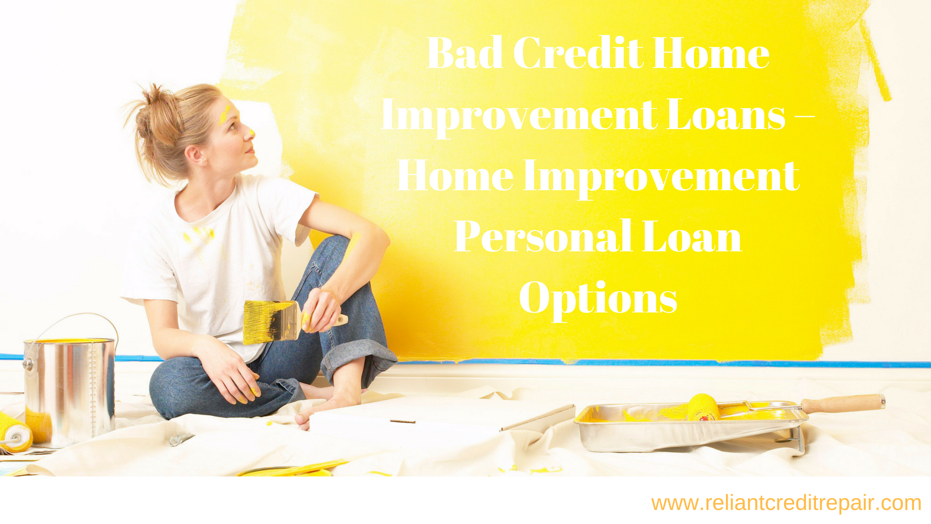 Can I Get A Home Improvement Loan With Bad Credit