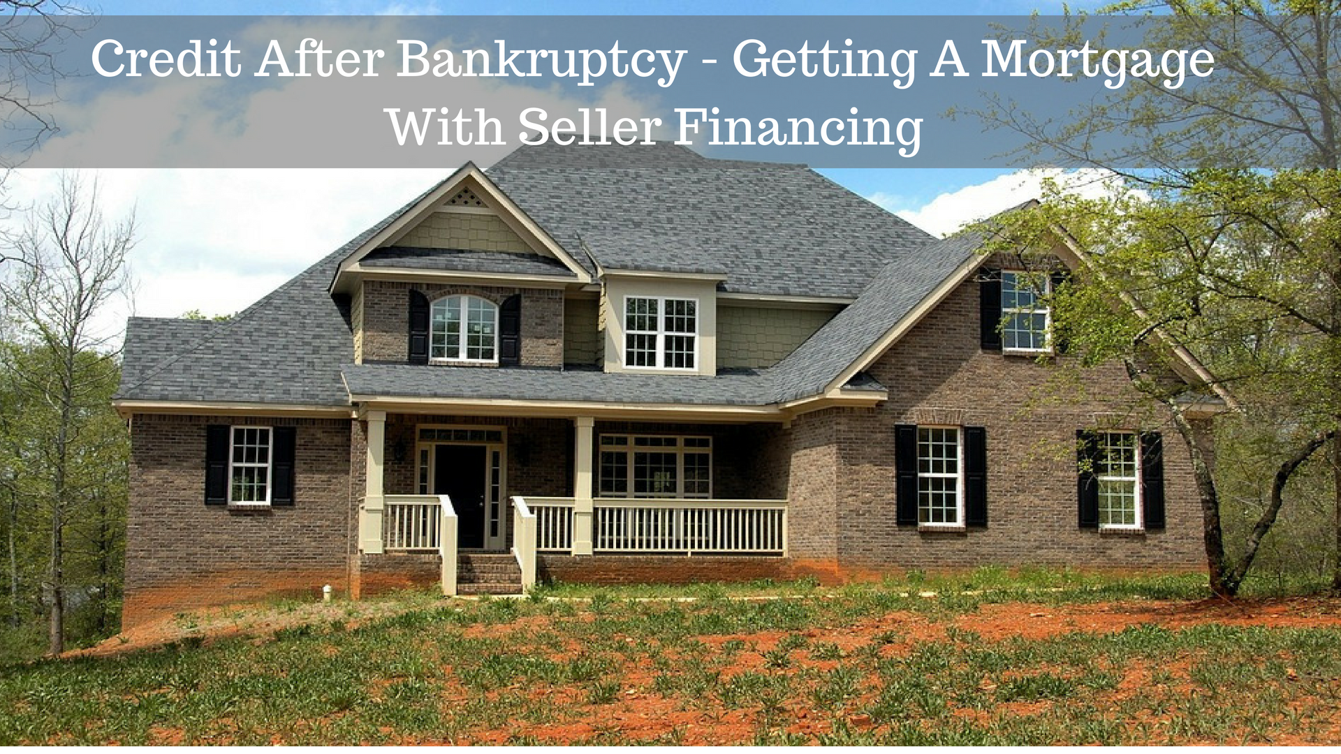 Getting A Home Loan After Bankruptcy | Bruin Blog