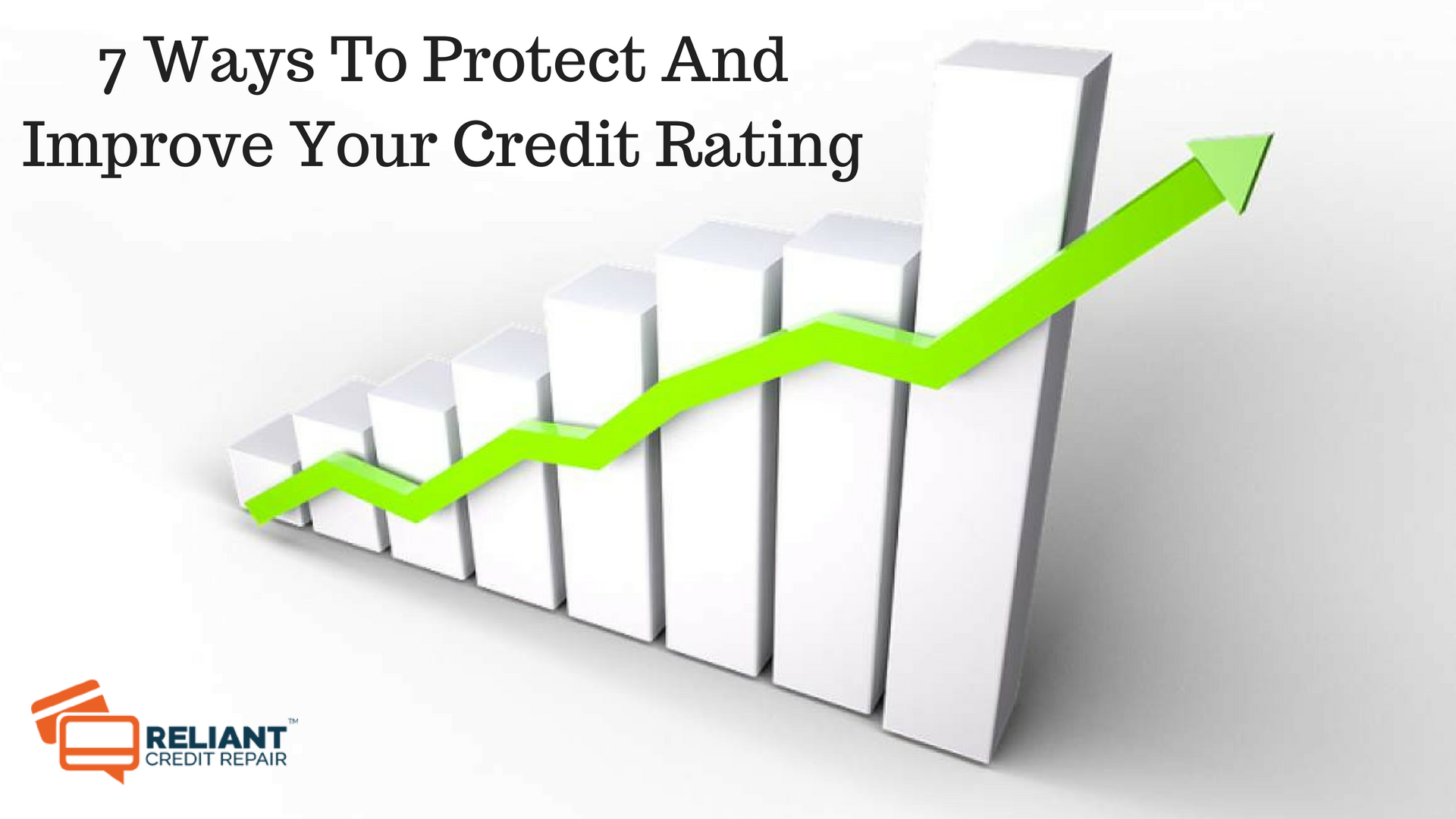 7-Ways-To-Protect-And-Improve-Your-Credit-Rating