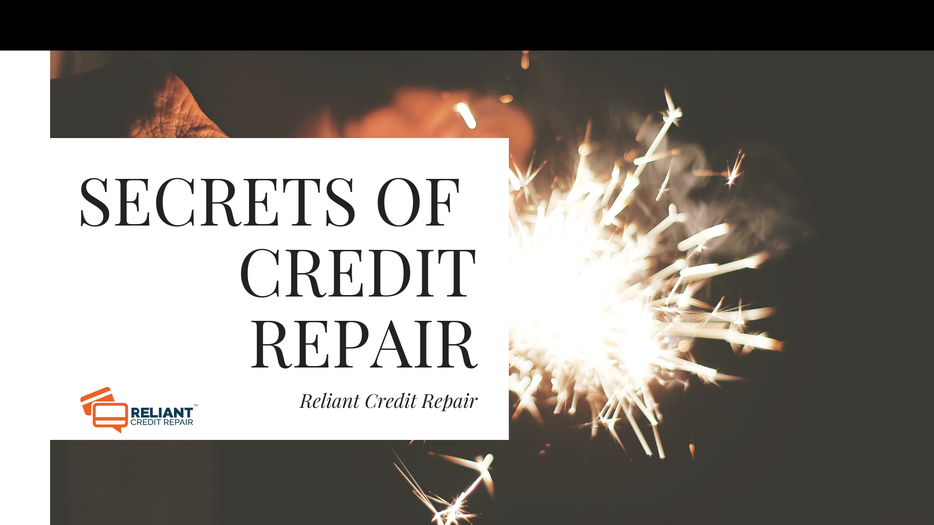 Secrets OF Credit Repair