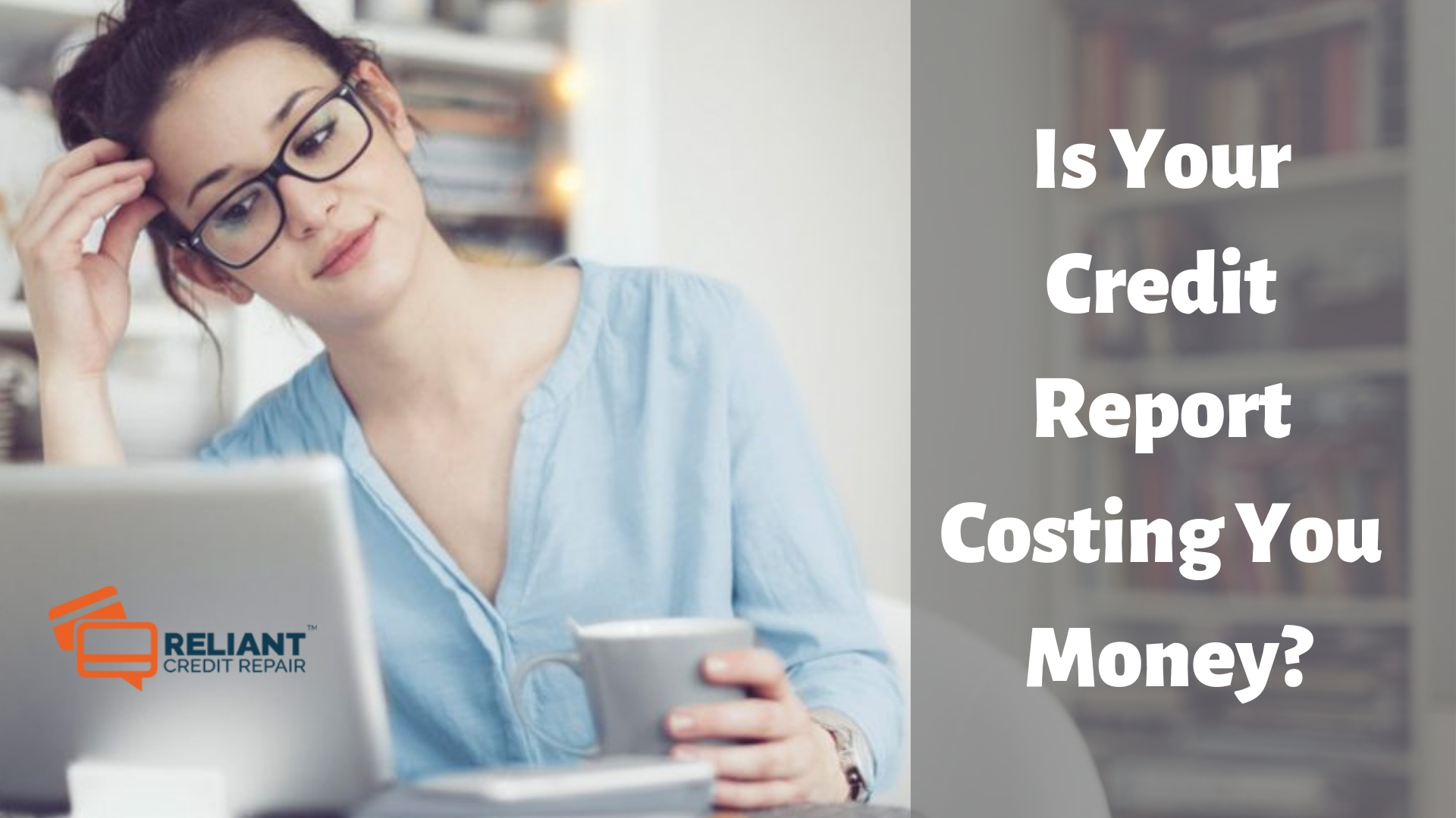 Is Your Credit Report Costing You Money