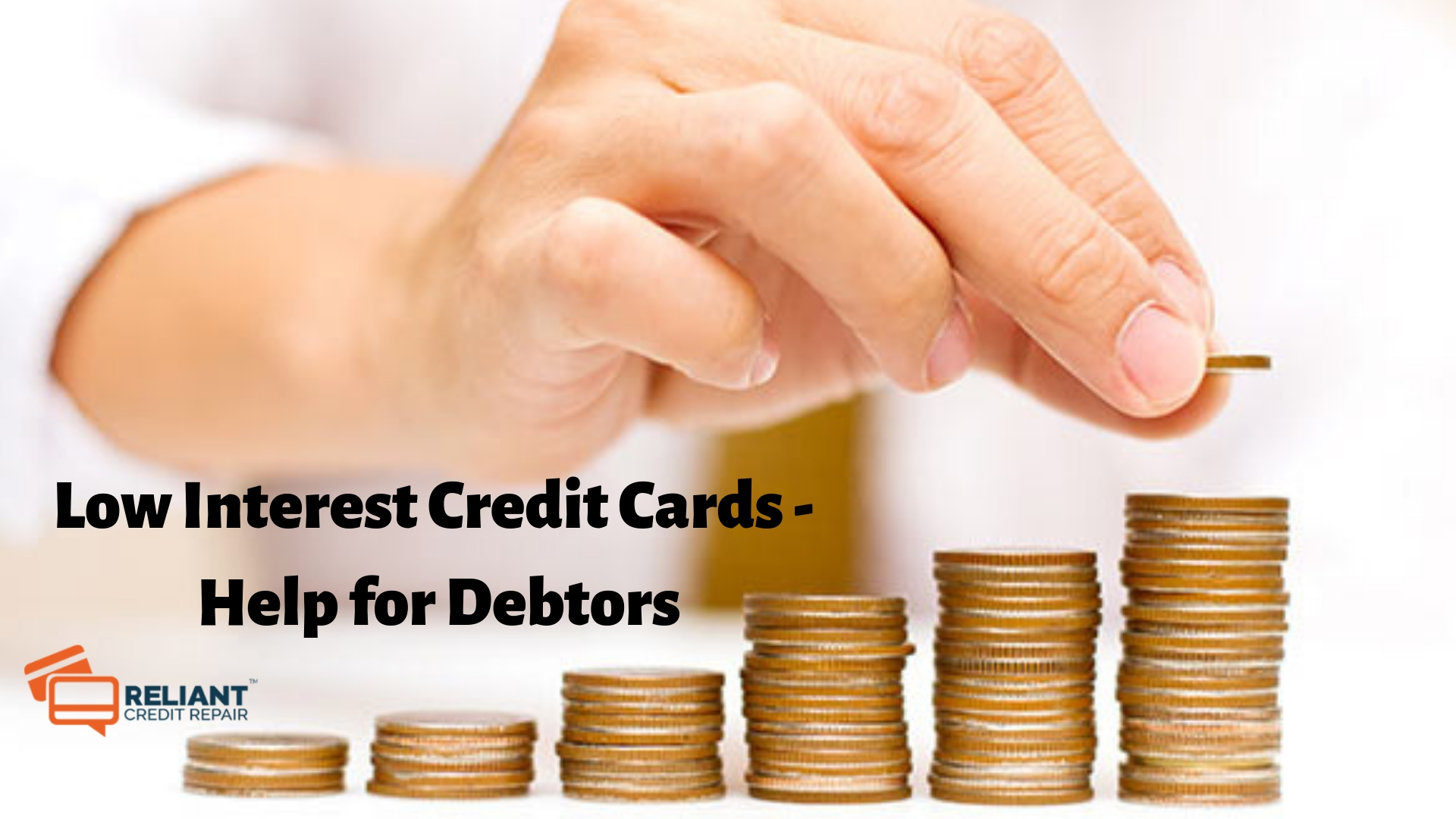 Low Interest Credit Cards - Help for Debtors