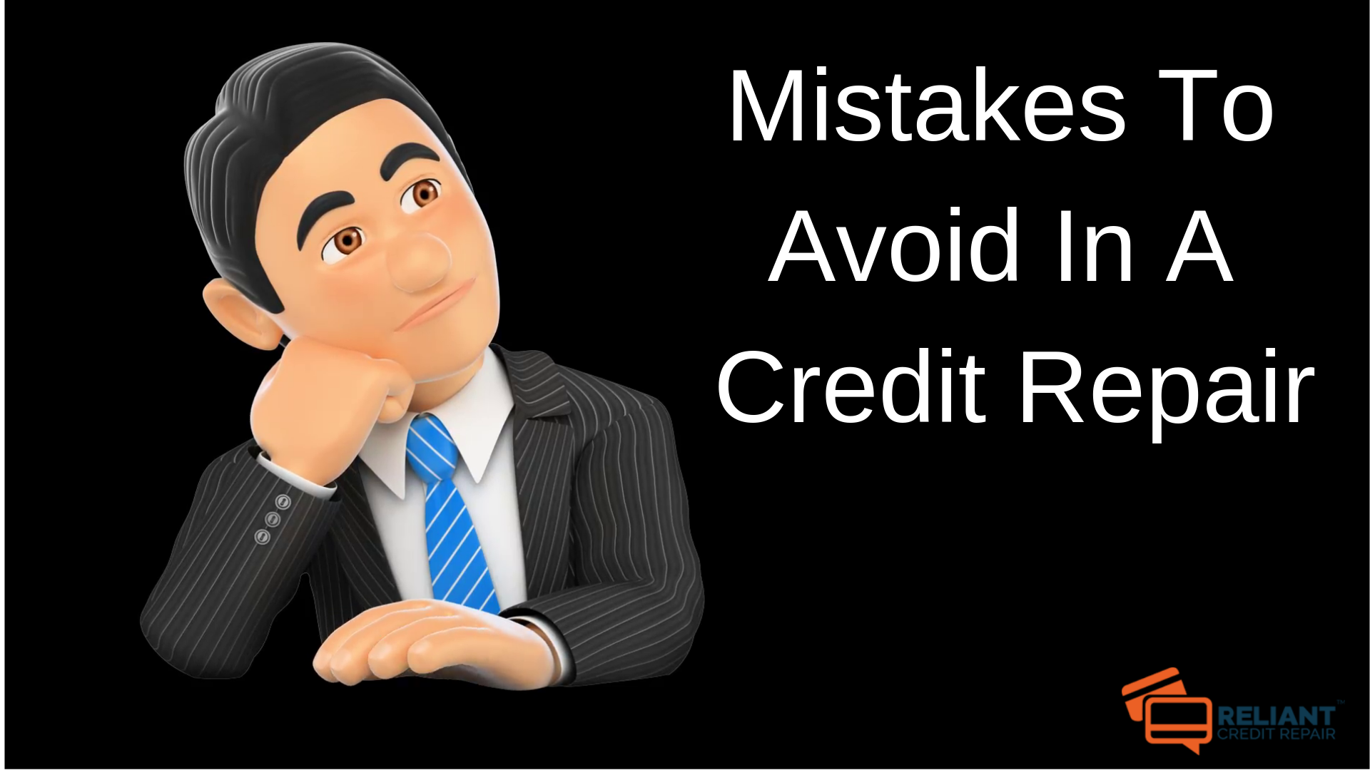 Mistakes To Avoid In A Credit Repair
