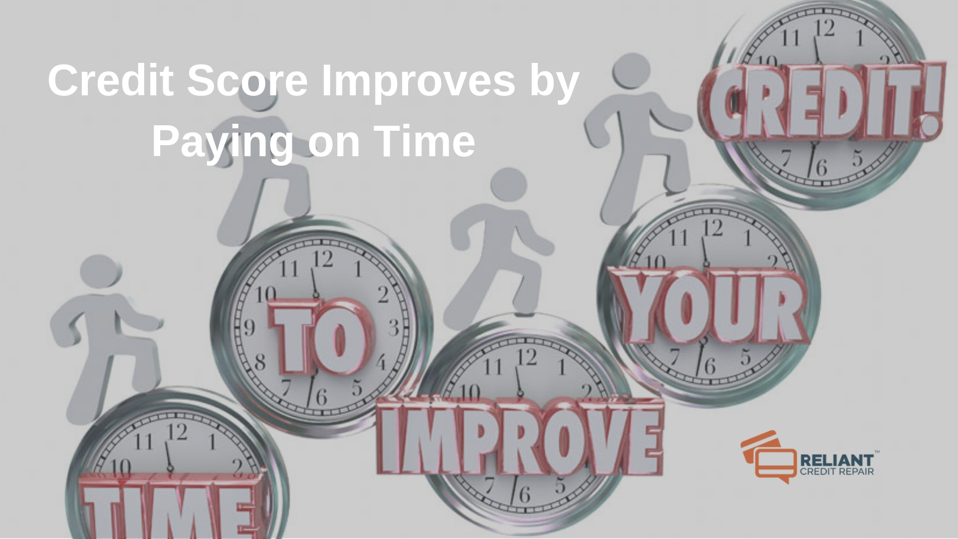 Credit Score Improves by Paying on Time