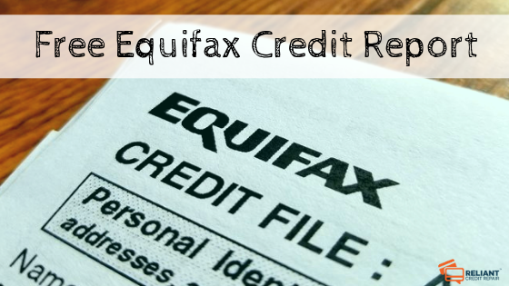 Free Equifax Credit Report