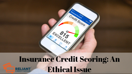 Insurance Credit Scoring: An Ethical Issue