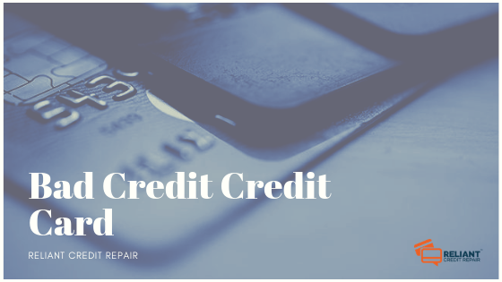 Bad Credit Credit Card