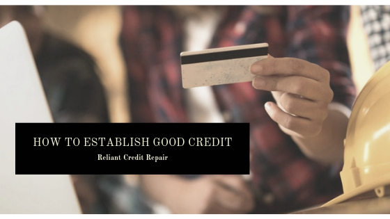Establish Good Credit