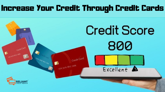 Increase Your Credit Through Credit Cards