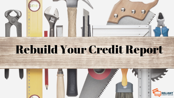 Rebuild Your Credit Report
