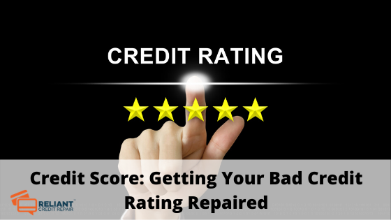 Credit Score: Getting Your Bad Credit Rating Repaired