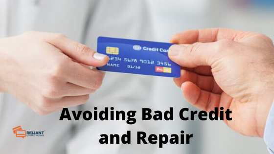 Avoiding Bad Credit and Repair