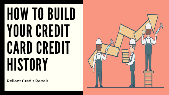 How To Build Credit Card History